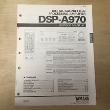 Original Yamaha Service Manual for the DSP-A970 Sound Field Processing Amplifier