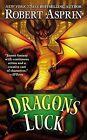 NEW Dragons Luck by Robert Asprin