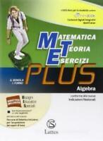 Matematica Teoria Esercizi PLUS, Algebra, Bonola/Forno, LATTES cod:9788880428473