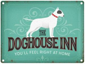 The Doghouse Inn Pub Sign (3 sizes - Small / Large and Jumbo)