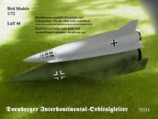 Dornberger Orbitalflugzeugprojekt      1/72 Bird Models Resinbausatz / resin kit