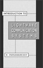 Introduction to Lightwave Communication Systems (Artech House Optoelectronics