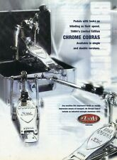 2006 Print Ad of Tama Chrome Iron Cobra Bass Drum Pedal