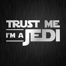 Trust Me I'm a Jedi Star Wars Satire Auto Silber Vinyl Decal Sticker Aufkleber
