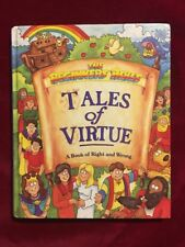 Tales of Virtue: A Book of Right and Wrong [The Beginners Bible]