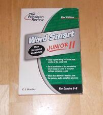 Word Smart Junior II Princeton Reveiw for grades 6-8 More Straight A Vocabulary