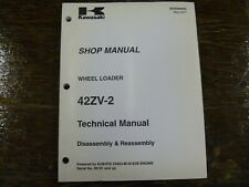 Kawasaki 42ZV-2 Wheel Loader Disassembly Assembly Shop Service Repair Manual