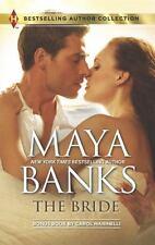 The Bride By: Maya Banks