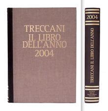 TRECCANI - IL LIBRO DELL'ANNO 2004 - VERSIONE LUSSO DORSO IN PELLE MARRONE E ORO