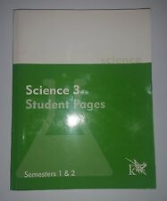 Science 3 Student Pages Semesters 1 & 2 K12 (2007) ISBN: 822676102747