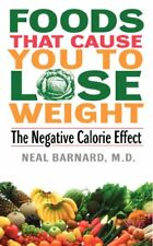 Foods That Cause You to Lose Weight:: The Negative