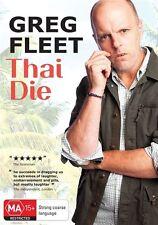 Greg Fleet - Thai Die (DVD, 2012) New  Region 4