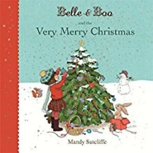 Belle & Boo and the Very Merry Christmas, Mandy Sutcliffe