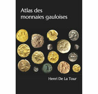 Réédition du Livre Atlas des monnaies gauloises De Henri De La Tour paru en 1892