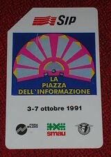 SMAU LA PIAZZA DELL'INFORMAZIONE '91 ( GOLDEN 136 )/ SCHEDA TELEFONICA SIP USATA