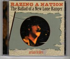 (HG946) Arlan Feiles, Razing A Nation, The Ballad Of A New Lone Ranger - 2003 CD
