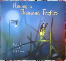 Among a Thousand Fireflies by Helen Frost c2016, NEW Hardcover