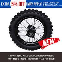 12 Inch 15mm Axle Complete Rear Wheel for 110cc 125cc 140cc Dirt Trail Pit Bikes