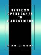 Systems Approaches to Management by Michael C. Jackson (Paperback, 2000)