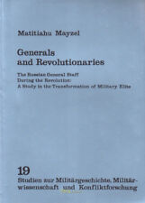 Mayzel Generals and Revolutionaries Russian General Staff Russland Revolution
