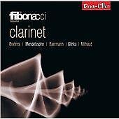 Clarinet: Brahms, Mendelssohn, Baermann, Glinka, Milhaud (2013)