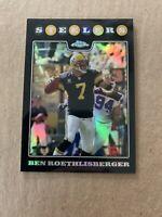 2008 Topps Chrome BEN ROETHLISBERGER Refractor Card #TC12 Pittsburgh Steelers