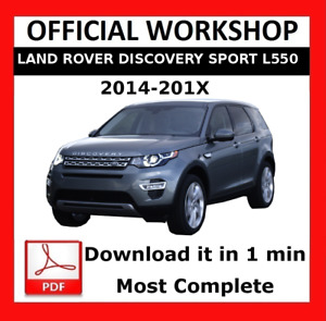 OFFICIAL WORKSHOP Manual Repair Land Rover Discovery Sport I550 2014 - 2017