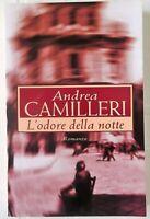 L'Odore della Notte Andrea Camilleri ROMANZO 2001 Mondolibri MONDADORI