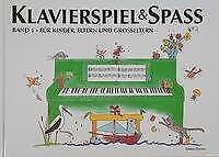 Klavierspiel & Spaß 01: Für Kinder, Eltern und Großeltern von Pernille Holm Kofod (2016, Gebundene Ausgabe)