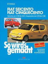 Fiat Cinquecento Seicento Reparaturanleitung Reparatur-Handbuch So wirds gemacht