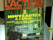 ESSAI PEUGEOT 104 Z COUPE + RENAULT 16 TS/ TX /ACTION AUTO 11 1973