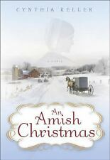 "Cynthia Keller ""AN AMISH CHRISTMAS"" - Gift Quality Hardcover"