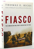 Thomas E. Ricks FIASCO  The American Military Adventure in Iraq 1st Edition 4th