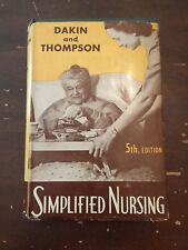 1951 Simplified Nursing by Dakin and Thompson 5th Edition Hardcover with DJ
