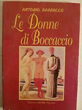 LIBRO ANTONIO SARRACCO - LE DONNE DI BOCCACCIO - EDIZIONE AESSE 2004