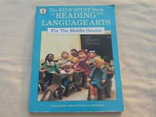 The Kids Stuff  Book of Reading and Language Arts for the Middle Grades
