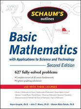 Schaum's Outline of Basic Mathematics with Applications to Science and Technolog