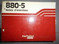 Fiat tracteur 880 -5 + DT : notice utilisation 1980