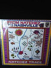 "Natchez Trace ""From Natchez To Nashville"" LP 1971"
