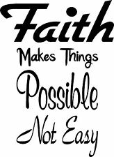 "FAITH Makes Things Vinyl Decal Sticker Car Window Wall Bumper  6"" x 8.5"""
