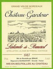 Ancienne Etiquette de vin-Lalande-de-Pomerol(1987)-Château Gardour-Braud-N°459b