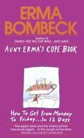 Aunt Erma's Cope Book, Paperback by Bombeck, Erma, Free shipping Author Of GAG!