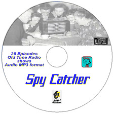 Spy Catcher 25 Episodes OTR Old Time Radio - British Shows -  Audio MP3 on CD