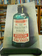 The Inheritor's Powder: A Cautionary Tale of Poison... by Sandra Hempel.