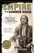 Empire of the Summer Moon: Quanah Parker and the R
