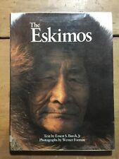 The Eskimos Ernest S Burch Werner Forman