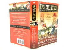 Never Call Retreat : Lee and Grant - The Final Victory by NEWT GINGRICH 'SIGNED'