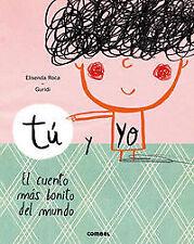 Tu y yo.El cuento mas bonito del mundo. ENVÍO URGENTE (ESPAÑA)