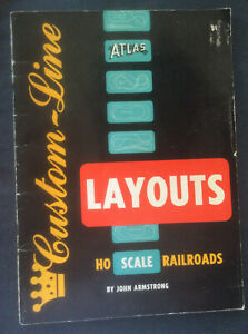 Atlas HO Scale Railroad Layouts By John Armstrong Custom-Line 48 Pages From 1957