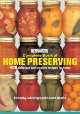 Bernardin Complete Book of Home Preserving: 400 De